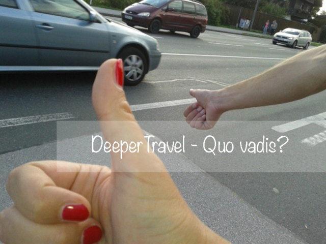 Quo vadis DeeperTravel